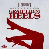 Grab Them Heels (feat. John Blu & Lil Durk) - Single - DJ Moondawg mp3 download