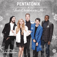 That's Christmas to Me Pentatonix