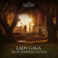 Til It Happens To You - Single - Lady Gaga mp3 download