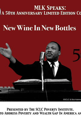New Wine In New Bottles: MLK Speaks: A 50th Anniversary Limited Edition Collection - Dr. Martin Luther King Jr.