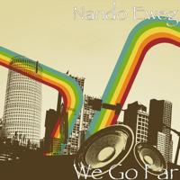 We Go Far Nando Eweg