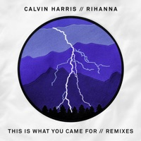 This Is What You Came For (feat. Rihanna) [Remixes] - EP - Calvin Harris mp3 download