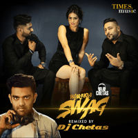 Wakhra Swag (feat. Badshah) [DJ Chetas Remix] Navv Inder MP3