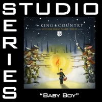 Baby Boy (Studio Series Performance Track) - - EP - for KING & COUNTRY mp3 download