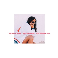 Flex Your Way Out (feat. Blackbear) - Single - Sofi de la Torre mp3 download