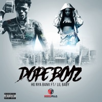 Dope Boyz (feat. Lil Baby) - Single - HG Nya Banx mp3 download
