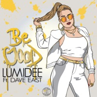 Be Good (feat. Dave East) - Single - Lumidee mp3 download