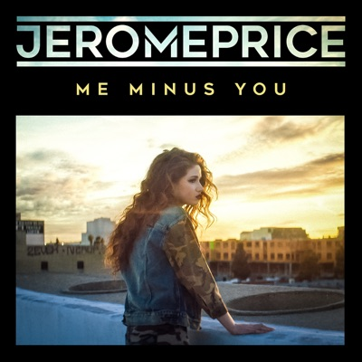 Me Minus You - Jerome Price mp3 download