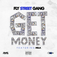 Get Money (feat. Milla) - Single - Fly Street Gang mp3 download