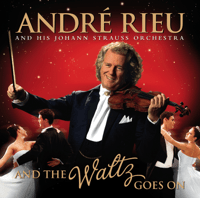 And The Waltz Goes On André Rieu & The Johann Strauss Orchestra MP3