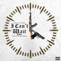I Can't Wait (Remix) [feat. Lil Durk] - Single - Zuse mp3 download