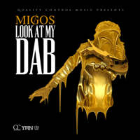 Look at My Dab Migos MP3