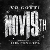 Nov. 19th - Yo Gotti mp3 download