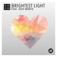 Brightest Light (feat. Josh Wantie) [Radio Edit] FDVM