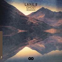 Ghost (feat. Patrick Baker) [Lane 8 Rework] Lane 8