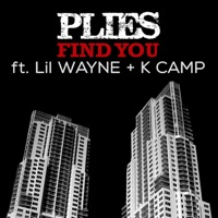 Find You (feat. Lil Wayne & K CAMP) - Plies mp3 download