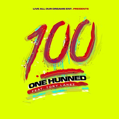 -One Hunned (feat. Tory Lanez) - Single - One Hunned mp3 download