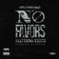 No Favors (feat. Kristo) - Single - Fly Street Gang mp3 download