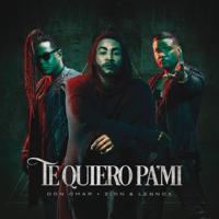Te Quiero Pa'Mi Don Omar & Zion & Lennox