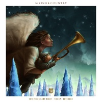 Into the Silent Night (Extended) - EP - for KING & COUNTRY mp3 download