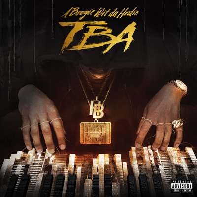 TBA - EP - A Boogie wit da Hoodie mp3 download