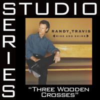 Three Wooden Crosses Randy Travis MP3