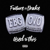Used to This (feat. Drake) - Single - Future mp3 download