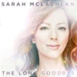 Sarah McLachlan - The Long Goodbye - Single