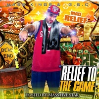 Relief To the Game (No Dj) [feat. Massfivestar] - Mad Relief mp3 download