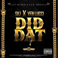 Did Dat (feat. YFN Lucci) - Single - S.K.J mp3 download