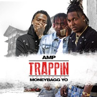 Trappin (feat. Moneybagg Yo) - Single - A.M.P mp3 download