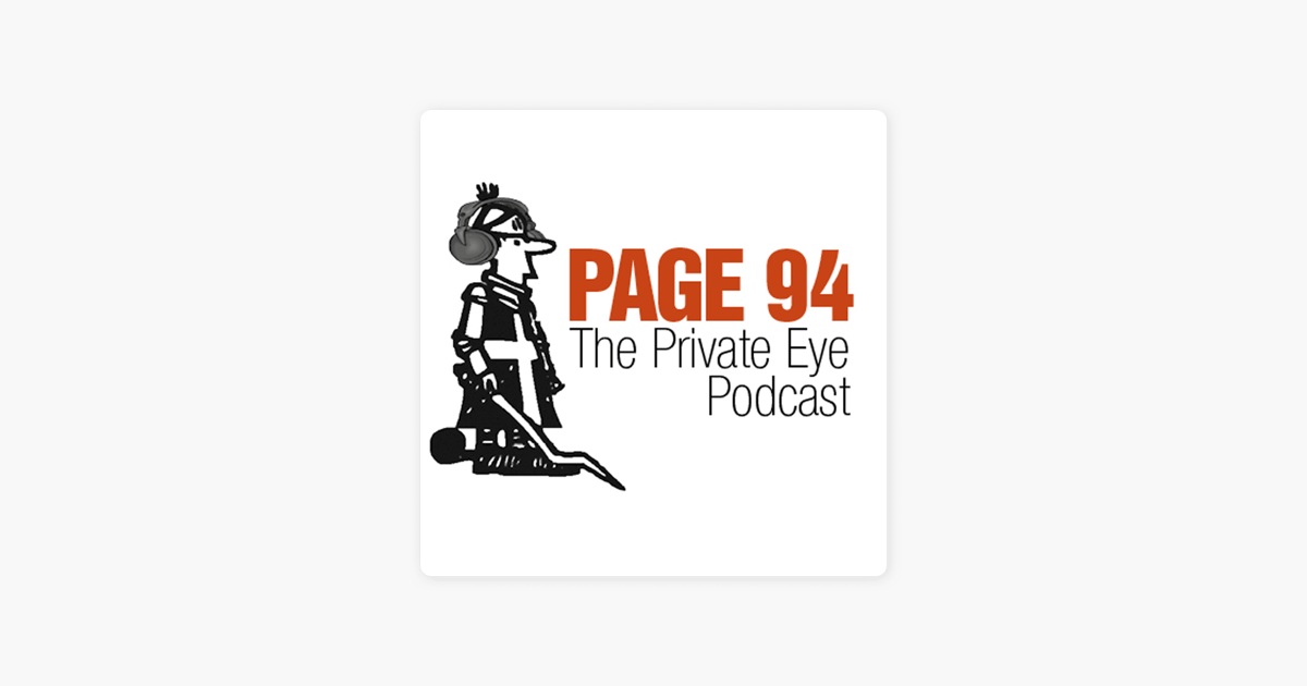‎Page 94: The Private Eye Podcast on Apple Podcasts