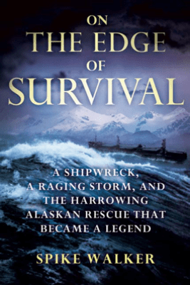 On the Edge of Survival - Spike Walker