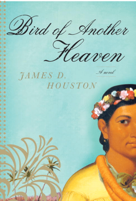 Bird of Another Heaven - James D. Houston pdf download
