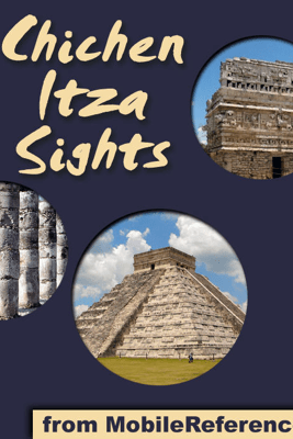 Chichen Itza Sights - MobileReference