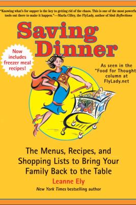 Saving Dinner - Leanne Ely