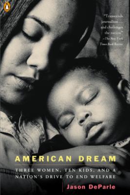 American Dream - Jason DeParle