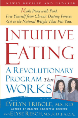 Intuitive Eating, 2nd Edition - Evelyn Tribole & Elyse Resch