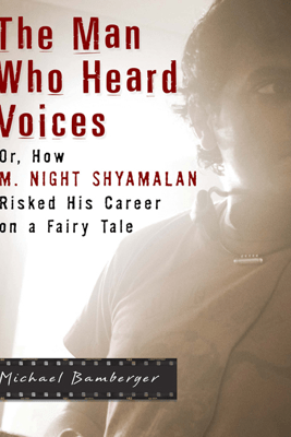 The Man Who Heard Voices - Michael Bamberger