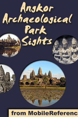 Angkor Archaeological Park Sights - MobileReference