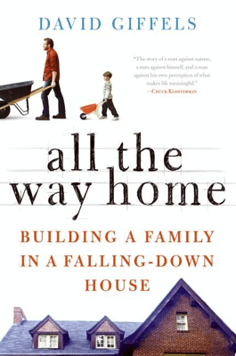 All the Way Home - David Giffels pdf download