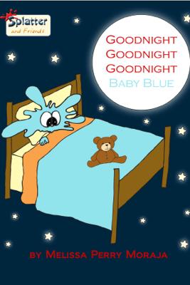 Goodnight Goodnight Goodnight Baby Blue - Melissa Perry Moraja