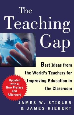 The Teaching Gap - James W. Stigler pdf download