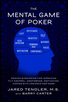 The Mental Game of Poker - Jared Tendler & Barry Carter
