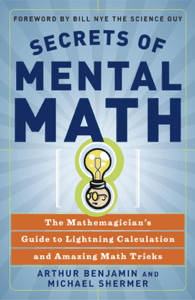 Secrets of Mental Math - Arthur Benjamin & Michael Shermer pdf download