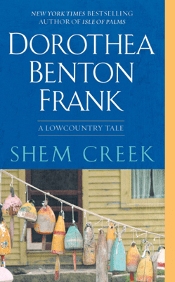 Shem Creek - Dorothea Benton Frank pdf download