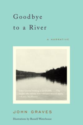 Goodbye to a River - John Graves