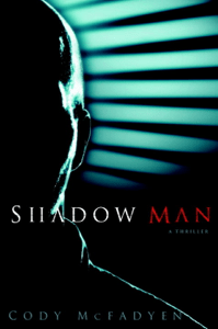 Shadow Man - Cody McFadyen pdf download