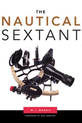 The Nautical Sextant - W. J. Morris