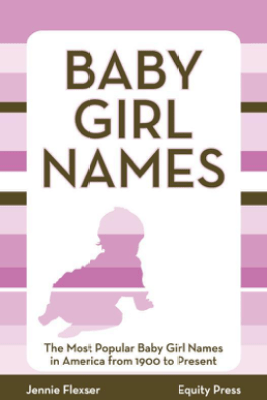 Baby Girl Names - Equity Press
